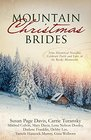 Mountain Christmas Brides Nine Historical Novellas Celebrate Faith and Love in the Rocky Mountains