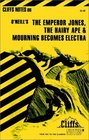 Emperor Jones the Hairy Ape and Mourning Becomes Electra