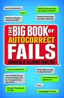 The Big Book of Autocorrect Fails Hundreds of Hilarious Howlers