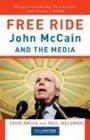 Free Ride John McCain and the Media