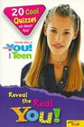 Reveal the Real You: 20 Cool Quizzes All About You