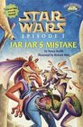 Star Wars Episode I:  Jar Jar's Mistake (Step into Reading Jedi Readers, Step 1)