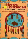 American Indian Activity Book: Arts Crafts Cooking (102)