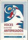 Voces de Nuestros Antepasados Ensenanzas del pueblo Cheroqui