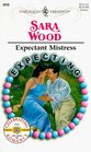 Expectant Mistress (Expecting!) (Harlequin Presents, No 2010)