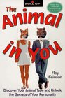 The Animal in You