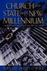 CHURCH AND STATE IN THE NEW MILLENNIUM