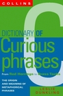 Dictionary of Curious Phrases