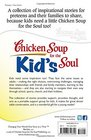 Chicken Soup for the Kid's Soul Stories of Courage Hope and Laughter for Kids ages 8-12
