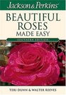 Jackson  Perkins Beautiful Roses Made Easy  Southern Edition