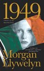 1949 : A Novel of the Irish Free State (Irish Century)
