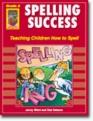 Spelling Success-teaching Children How to Spell Grade 5