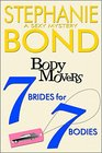 7 Brides for 7 Bodies (Body Movers, Bk 7)