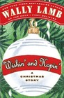 Wishin' and Hopin': A Christmas Story