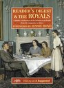 Reader's Digest and the Royals A Jubilee Celebration of the British Royal Family