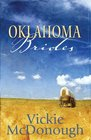 Oklahoma Brides: Sooner or Later/The Bounty Hunter and the Bride/A Wealth Beyond Riches (Heartsong Novella Collection)