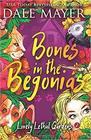 Bones in the Begonias (Lovely Lethal Gardens)