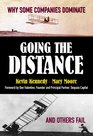 Going the Distance Why Some Companies Dominate and Others Fail