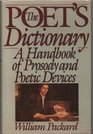 The poet's dictionary: A handbook of prosody and poetic devices