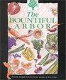 The Bountiful Arbor: A Collection of Favorite Recipes Gathered from Our Members.