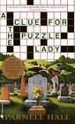 A Clue for the Puzzle Lady (Cora Felton, Puzzle Lady, Bk 1)