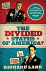 The Divided States of America What Liberals AND Conservatives are missing in the Godandcountry shouting match