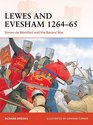Lewes and Evesham 1264-65 Simon de Montfort and the Barons' War