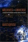 Archives of the Universe  A Treasury of Astronomy's Historic Works of Discovery