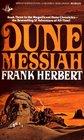 Dune Messiah (Dune Chronicles, Bk 2)