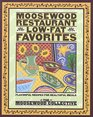 Moosewood Restaurant Low-Fat Favorites  Flavorful Recipes for Healthful Meals
