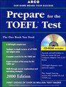 Arco Everything You Need to Score High on the Toefl 2000 Edition With the Latest Information on the New Computer-Based Toefl