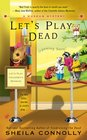 Let's Play Dead (Museum Mystery, Bk 2)
