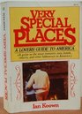 Very special places A lovers' guide to America a guide to the most romantic inns hotels resorts and other hideaways in America