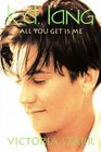 K D Lang - All You Get Is Me