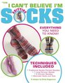 I Can't Believe I'm Knitting Socks (Leisure Arts #4083)