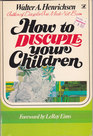 How to Disciple Your Children