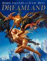 Dreamland The Fantastical World of Boris Vallejo and Julie Bell