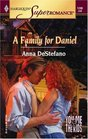 A Family for Daniel (You, Me & the Kids) (Harlequin Superromance, No 1280)
