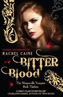 Bitter Blood (Morganville Vampires, Bk 13)