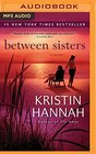 Between Sisters A Novel