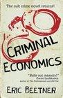 Criminal Economics