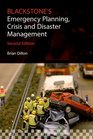 Blackstone's Emergency Planning Crisis and Disaster Management