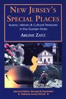 New Jersey's Special Places Scenic Historic and Cultural Treasures in the Garden State