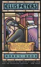 Monk's Hood (Brother Cadfael, Bk 3)