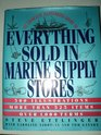 The Complete Illustrated Guide to Everything Sold in Marine Supply Stores