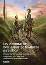 Las aventuras de Don Quijote de la Mancha para nios