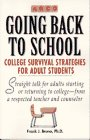 Going Back to School College Survival Strategies for Adult Students