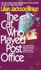 The Cat Who Played Post Office (Cat Who...Bk 6)