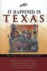 It Happened in Texas