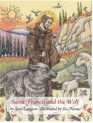 Saint Francis  the Wolf